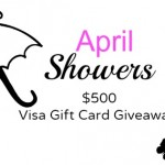 April Showers $500 VISA Gift Card Giveaway